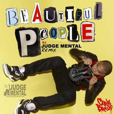 ChrisBrown_BeautifulPeople_JudgeMentalRemix.png