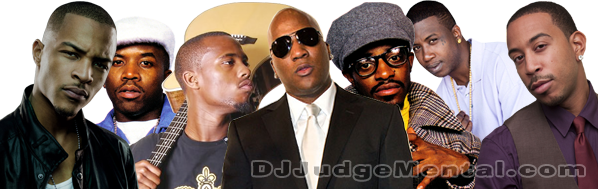 SouthernRappers, T.I., Outkast, Gucci Mane, Ludacris, B.O.B, Jeezy, Dj Judge Mental
