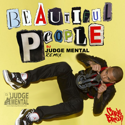 ChrisBrown_BeautifulPeople_JudgeMentalRemix